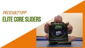 Elite Core Slider Testbericht